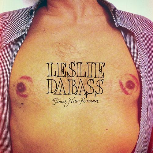 Leslie Da Bass - Times New Roman